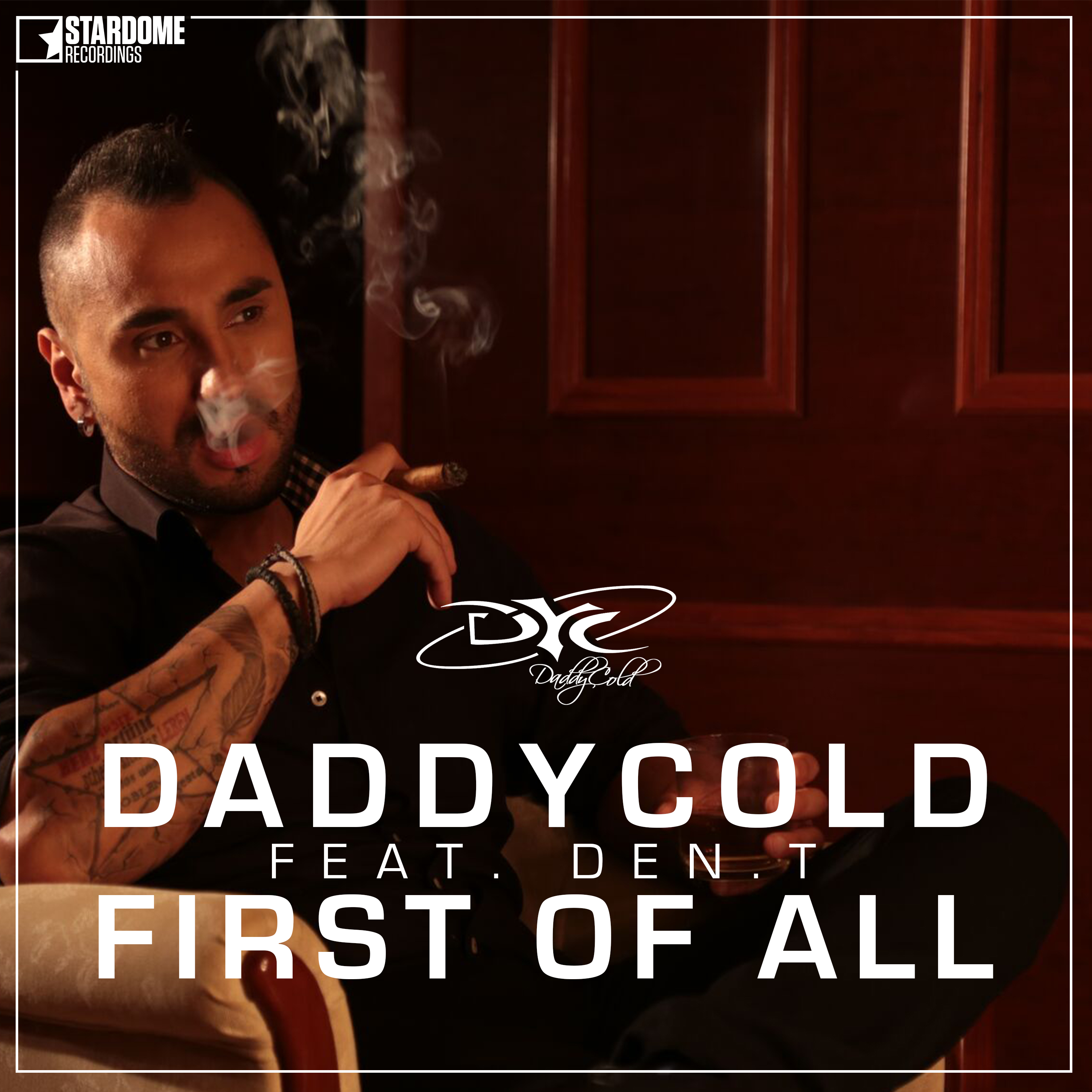 DADDYCOLD FEAT. DEN.T-First Of All