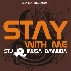STJ & INUSA DAWUDA-Stay With Me