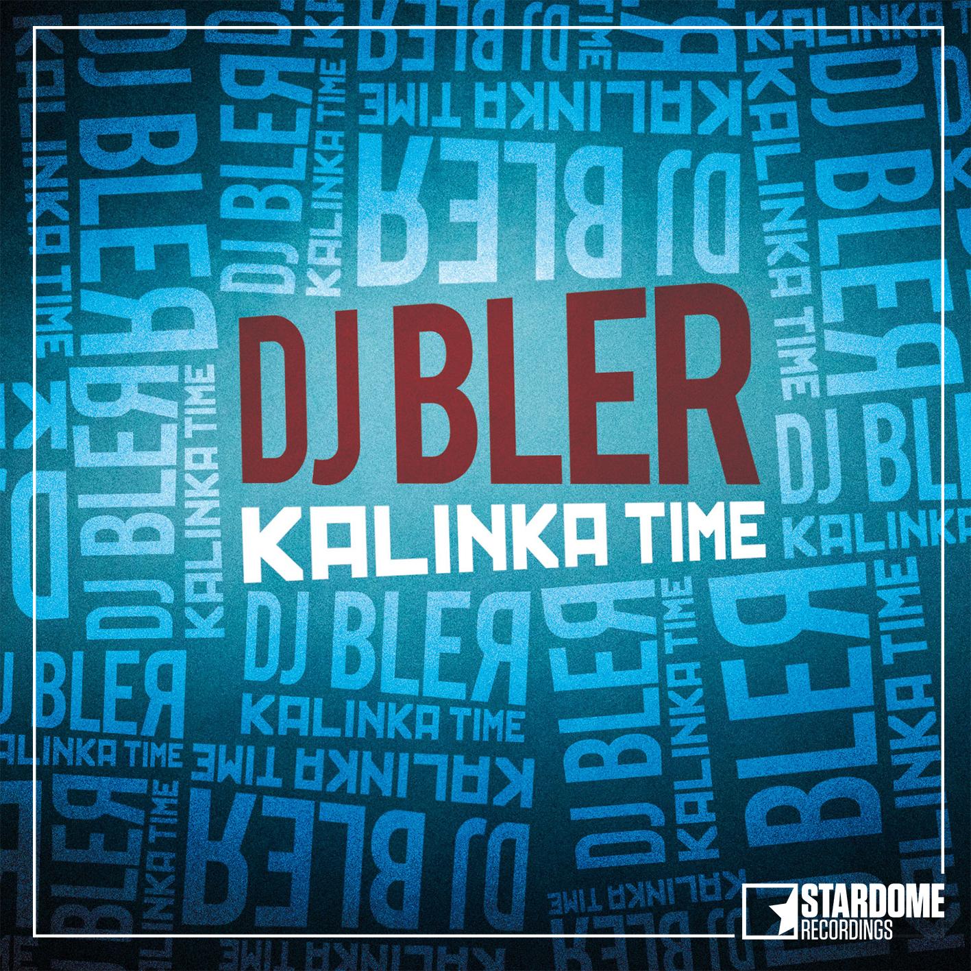 DJ BLER-Kalinka Time