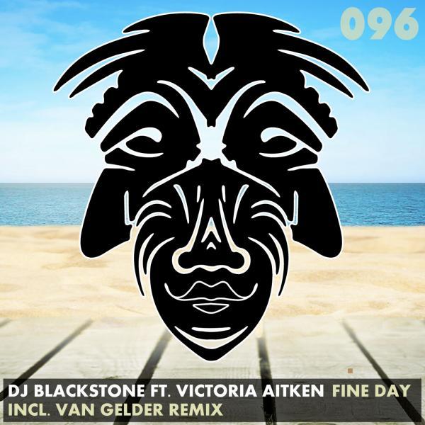 DJ BLACKSTONE FEAT. VICTORIA AITKEN-Fine Day