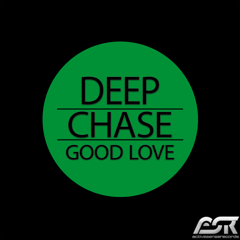 DEEP CHASE-Good Love