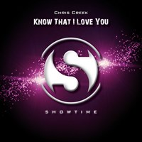 CHRIS CREEK-Know That I Love You