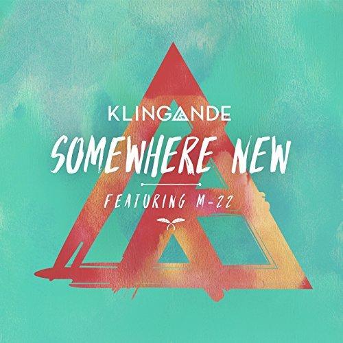 KLINGANDE FEAT. M22-Somewhere New