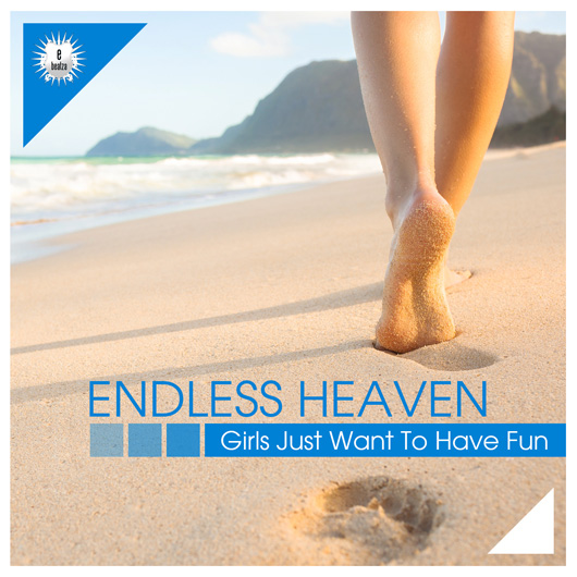 ENDLESS HEAVEN-Girls Just Want To Have Fun