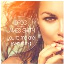 DPDG FEAT. JAMES SMITH-You To Me Are Everything