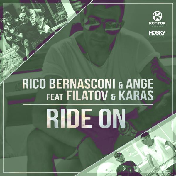 RICO BERNASCONI & ANGE FEAT. FILATOV & KARAS-Ride On