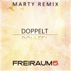 FREIRAUM5-Doppelt (MARTY Remix)