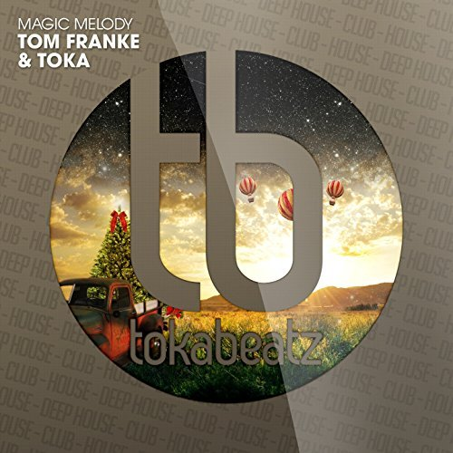 TOM FRANKE & TOKA FEAT. LISA WILLIAMS-Magic Melody