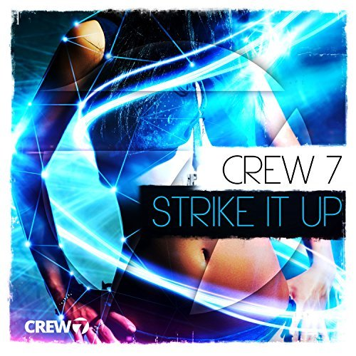 CREW 7-Strike It Up