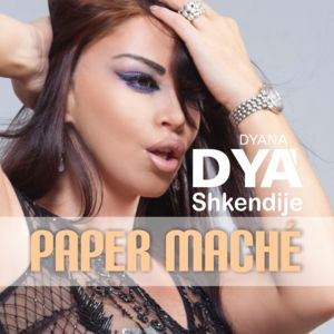 DYANA DY SHKENDIJE-Paper Maché