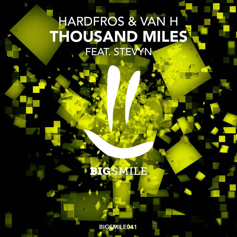 HARDFROS & VAN H FEAT. STEVYN-Thousand Miles