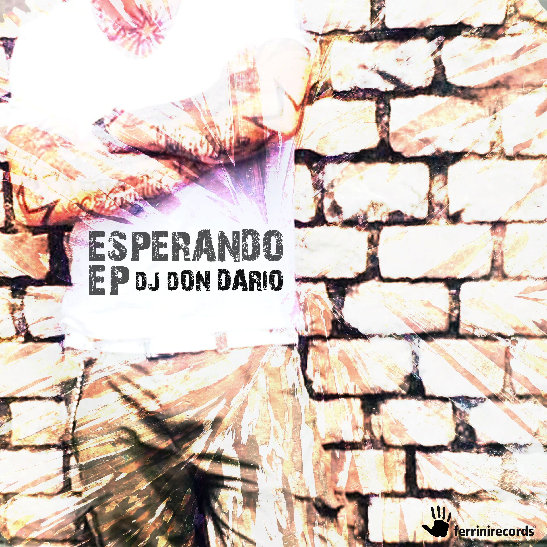 DJ DON DARIO-Esperando