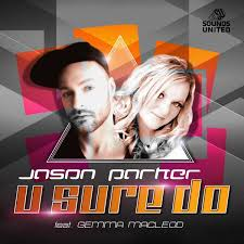 JASON PARKER FEAT. GEMMA MACLEOD-U Sure Do
