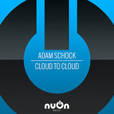ADAM SCHOCK-Cloud To Cloud