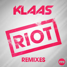 KLAAS-Riot
