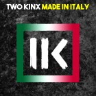 TWO KINX-Made In Italy