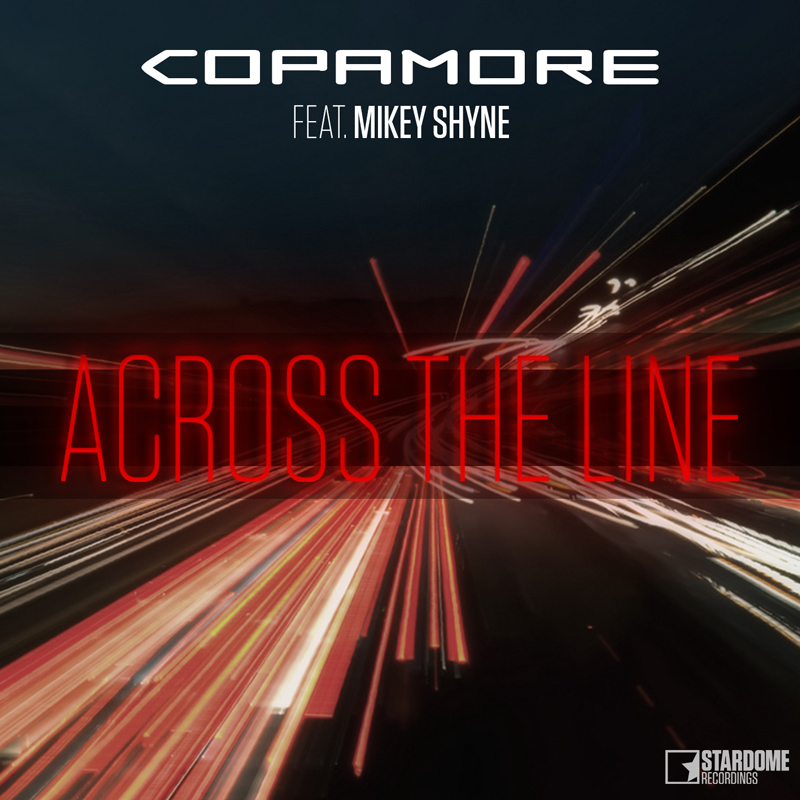 COPAMORE FEAT. MIKEY SHYNE-Across The Line