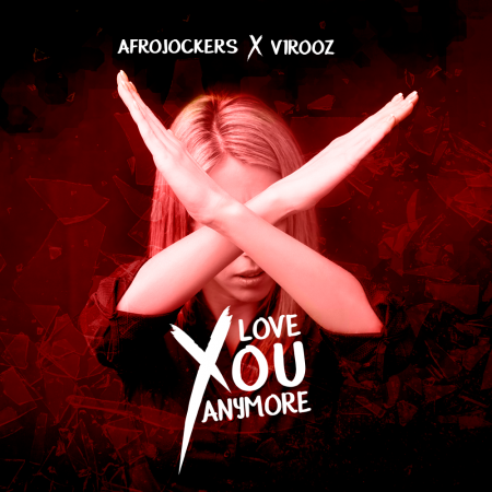 AFROJOCKERS & V1R00Z-Love You Anymore