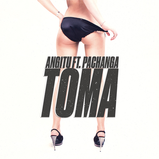 ANGITO FT. PACHANGA - TOMA-Toma