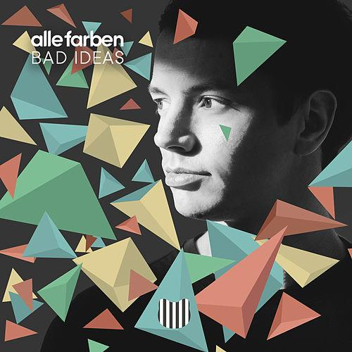 ALLE FARBEN-Bad Ideas