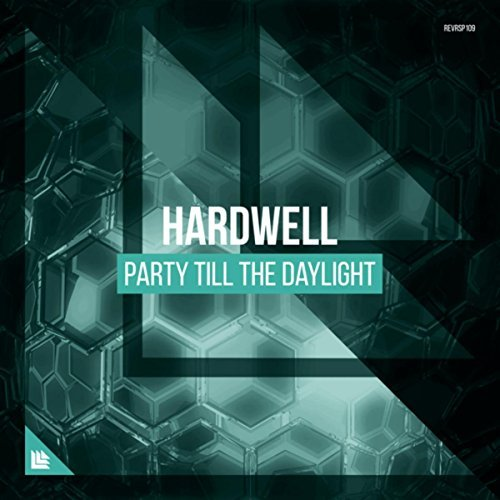HARDWELL-Party Till The Daylight