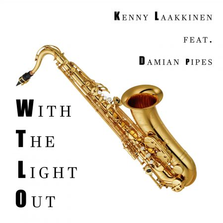 KENNY LAAKKINEN FEAT. DAMIAN PIPES-With The Lights Out