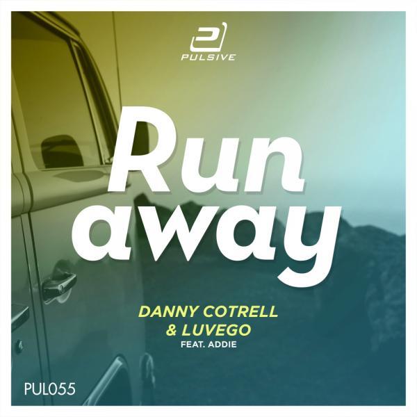 DANNY COTRELL & LUVEGO FEAT. ADDIE-Runaway