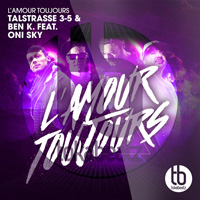 TALSTRASSE 3-5 & BEN K. FEAT. ONI SKY-L´amour Toujours