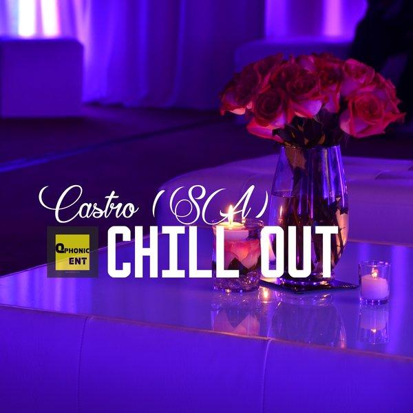 CASTRO (SA)-Chill Out