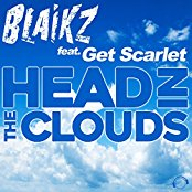 BLAIKZ FEAT. GET SCARLET-Head In The Clouds