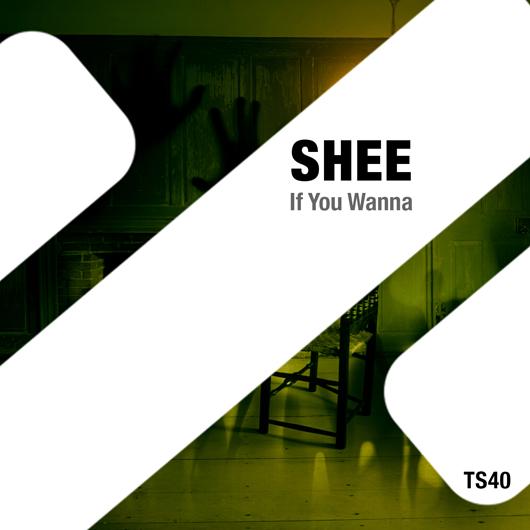 SHEE-If You Wanna