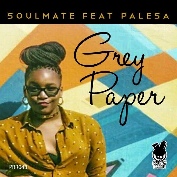 SOULMATE, PALESA-Grey Paper