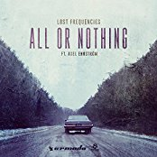 LOST FREQUENCIES FEAT. AXEL EHNSTRöM-All Or Nothing