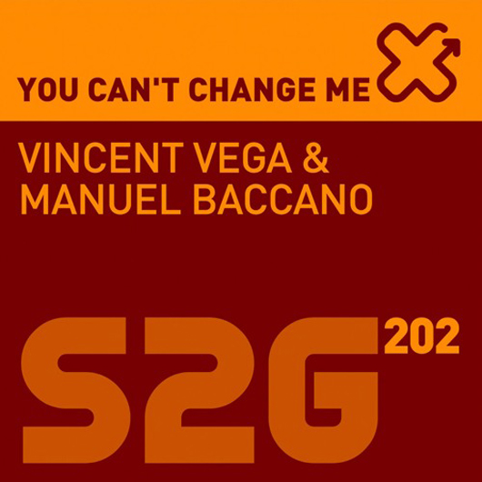 VINCENT VEGA & MANUEL BACCANO-You Can_t Change Me
