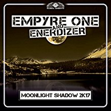 EMPYRE ONE & ENERDIZER-Moonlight Shadow 2k17