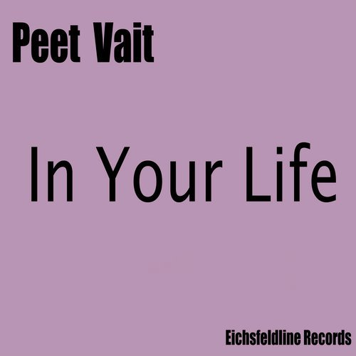 PEET VAIT-In Your Life