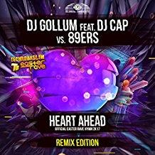 DJ GOLLUM FEAT. DJ CAP VS. 89ERS-Heart Ahead (easter Rave Hymn 2k17)