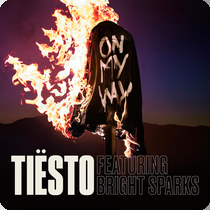 TIESTO FEAT. BRIGHT SPARKS-On My Way