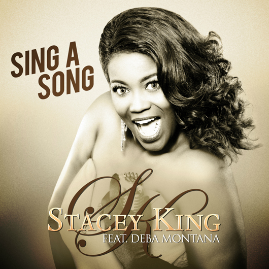STACEY KING FEAT. DEBA MONTANA-Sing A Song