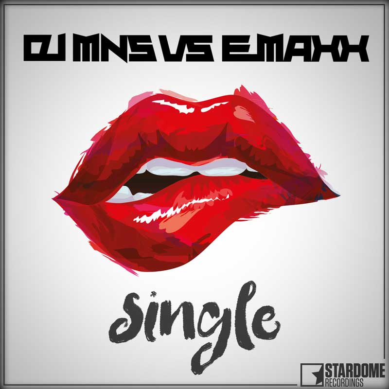 DJ MNS VS. E-MAXX-Single