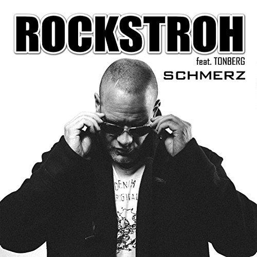 ROCKSTROH FEAT. TONBERG-Schmerz