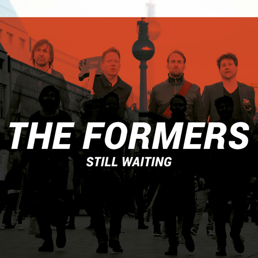 THE FORMERS-Still Waiting (George Preston Remix)