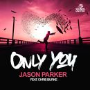 JASON PARKER FEAT. CHRIS BURKE-Only You