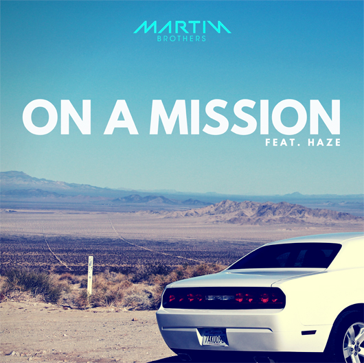 MARTIN BROTHERS-On A Mission
