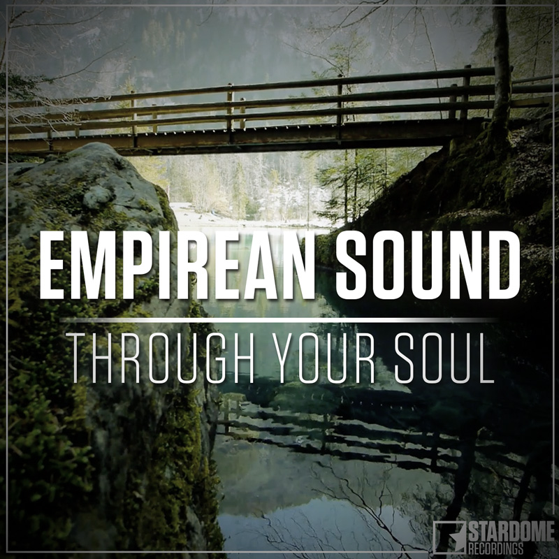 EMPIREAN SOUND-Through Your Soul