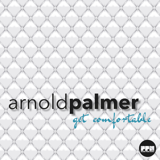 ARNOLD PALMER-Get Comfortable