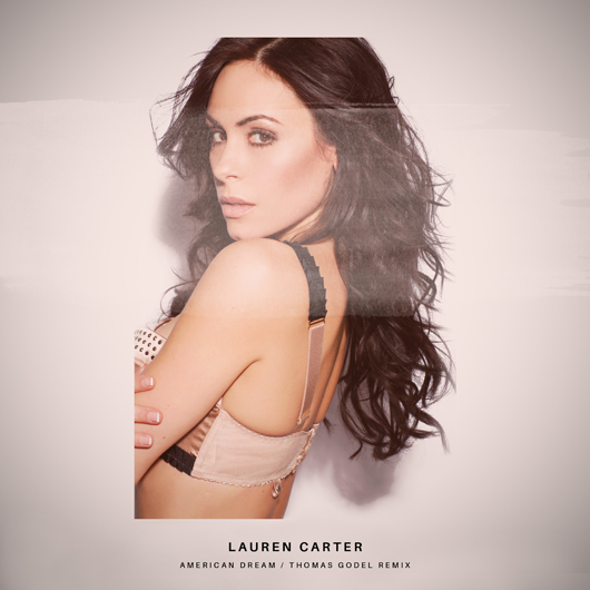 LAUREN CARTER-American Dream (Thomas Godel Mix)