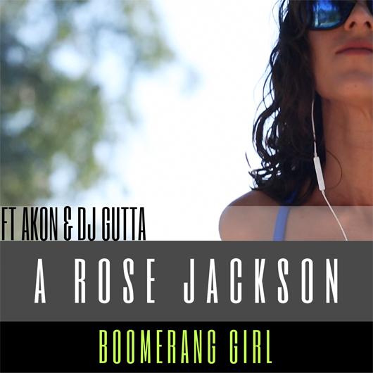 A ROSE JACKSON FEAT AKON & DJ GUTTA-Boomerang