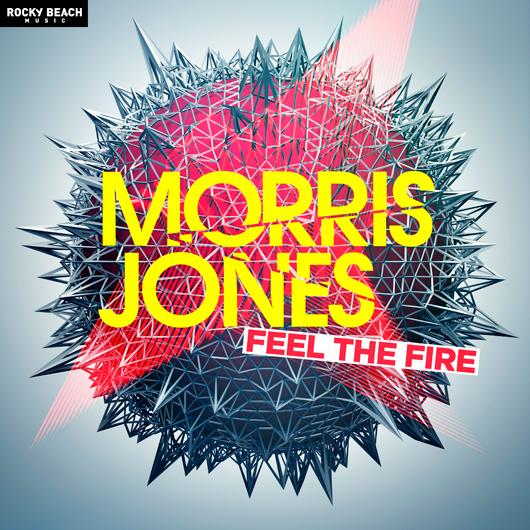 MORRIS JONES-Feel The Fire