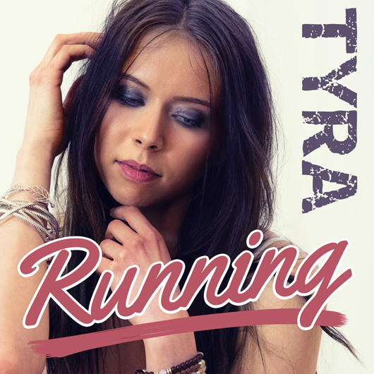 TYRA-Running (Thomas Godel Mix)